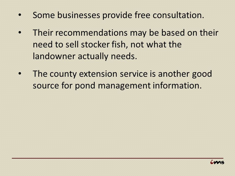 Some businesses provide free consultation.
