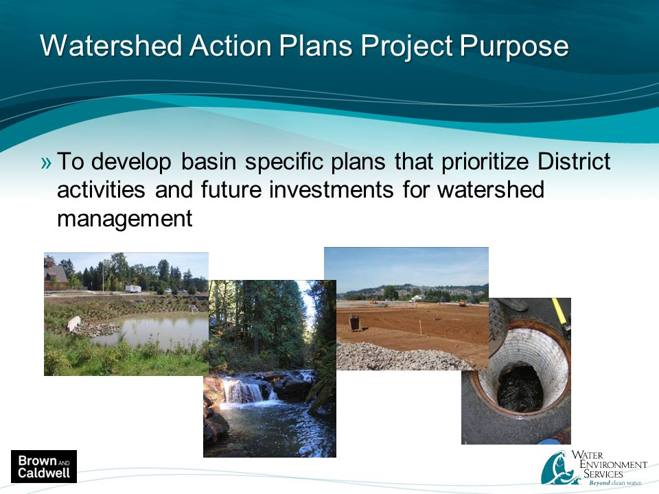 Watershed Action Plans Project Purpose