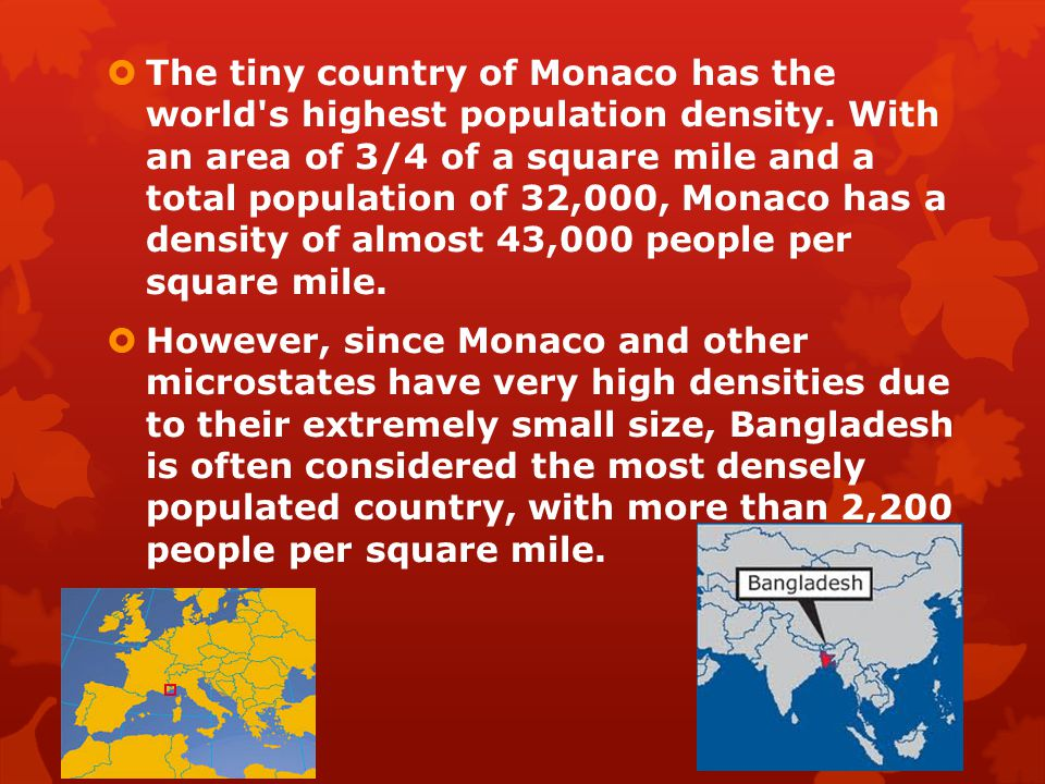 The tiny country of Monaco has the world s highest population density