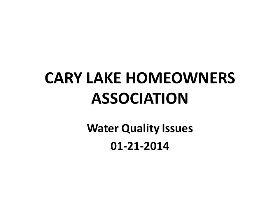 CARY LAKE HOMEOWNERS ASSOCIATION