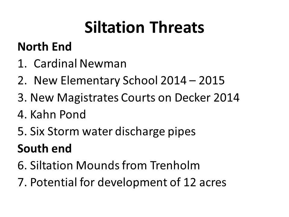 Siltation Threats North End Cardinal Newman