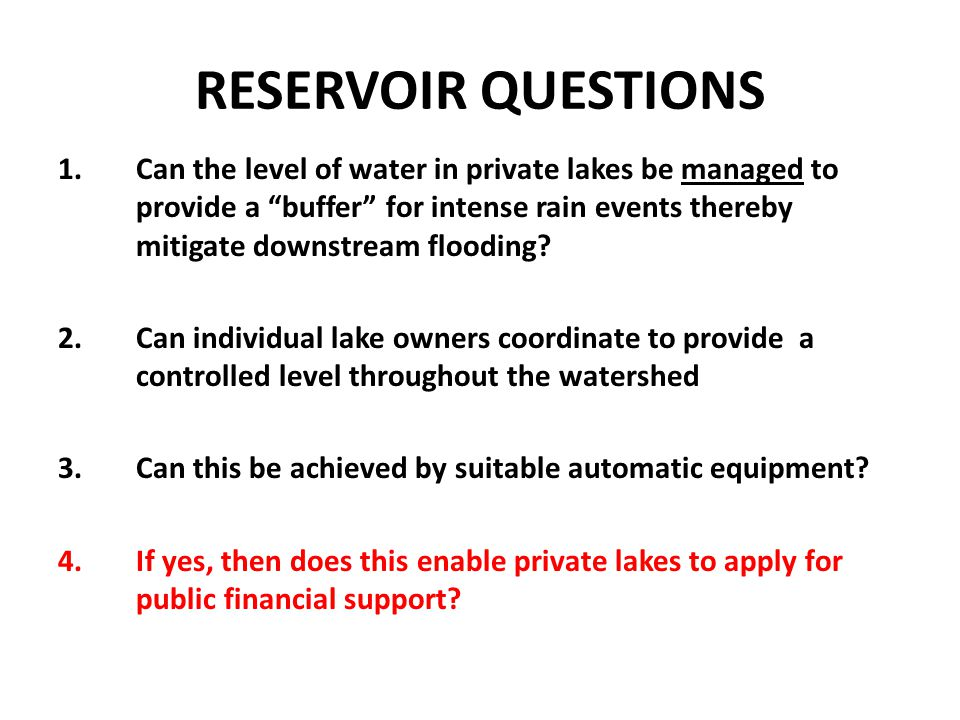 RESERVOIR QUESTIONS