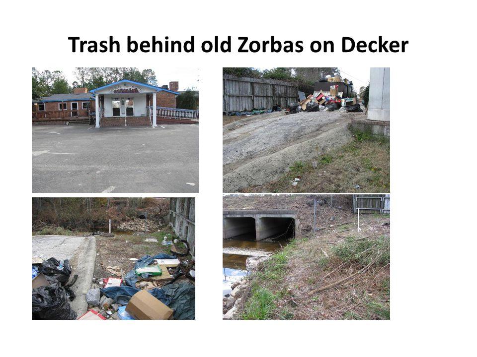 Trash behind old Zorbas on Decker