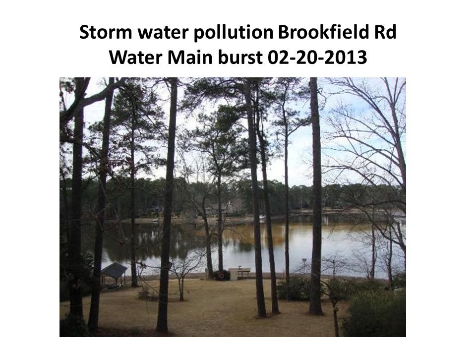 Storm water pollution Brookfield Rd Water Main burst 02-20-2013