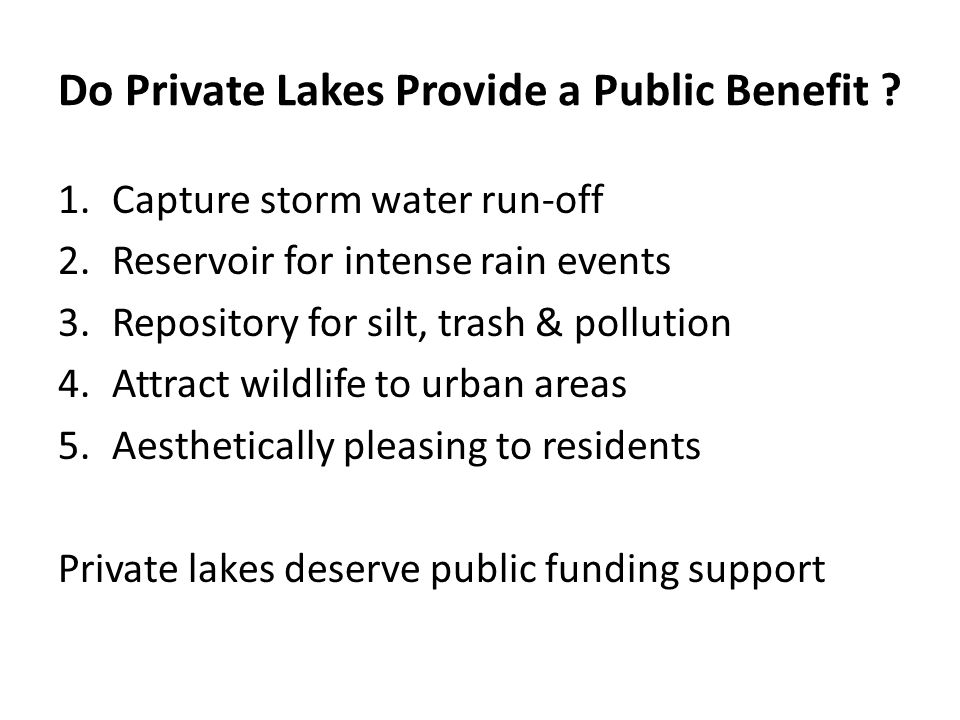 Do Private Lakes Provide a Public Benefit