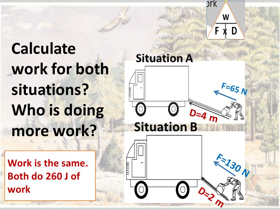 Calculate work for both situations Who is doing more work
