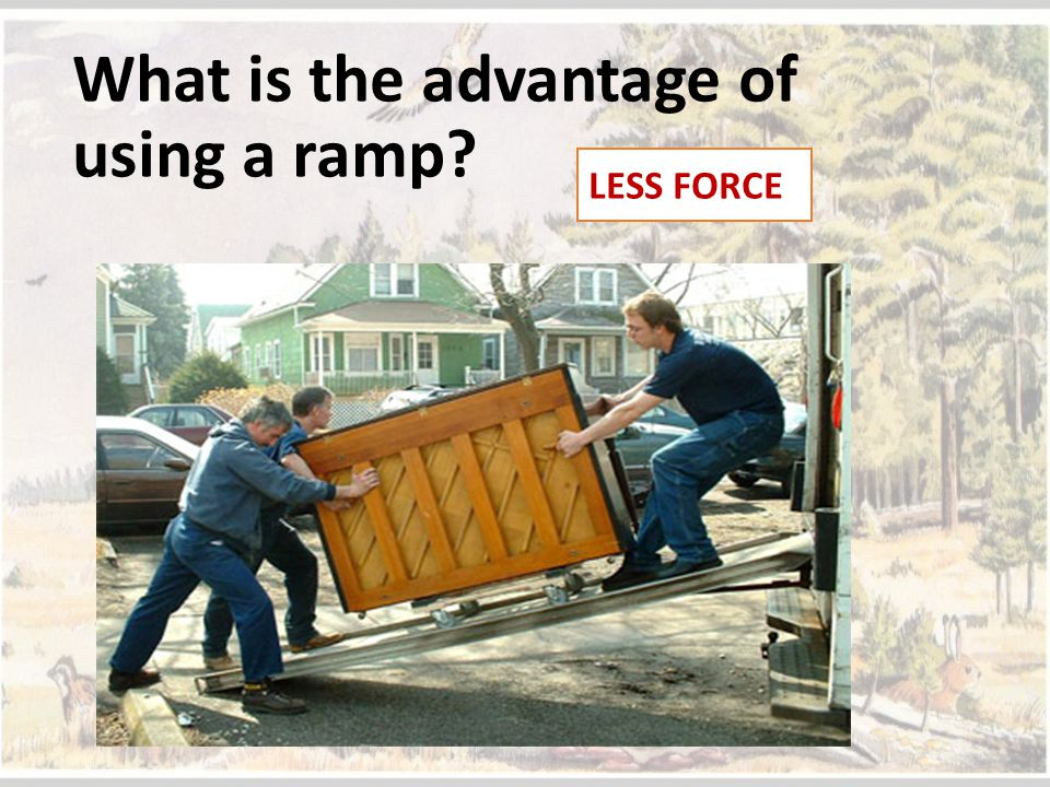 What is the advantage of using a ramp