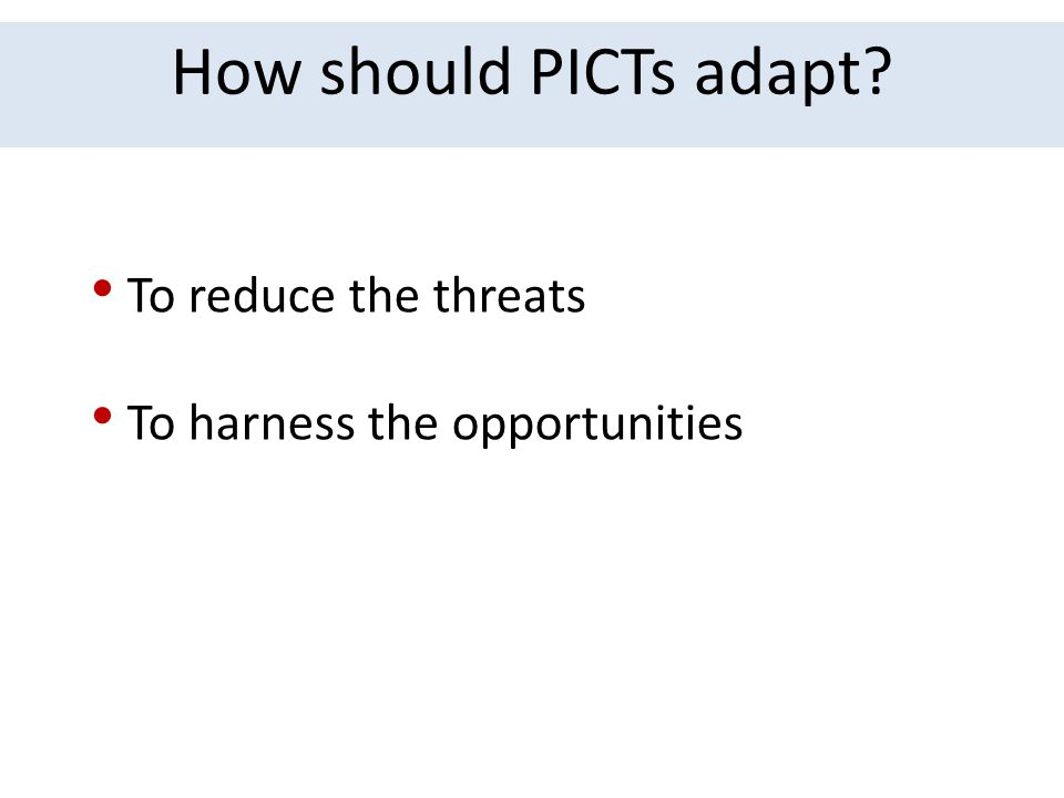 How should PICTs adapt To reduce the threats
