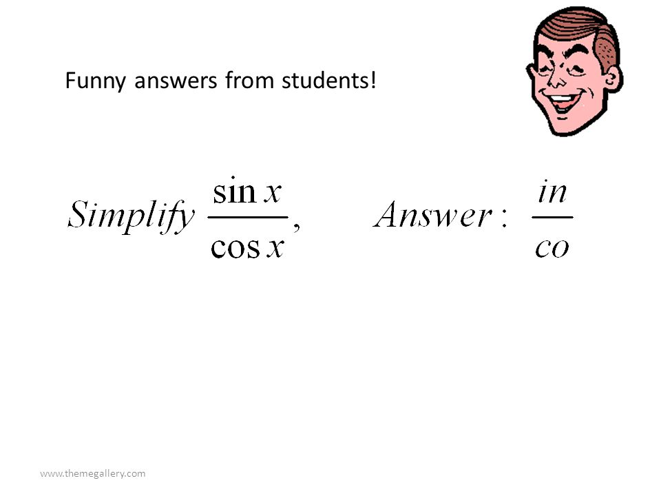 Funny answers from students!