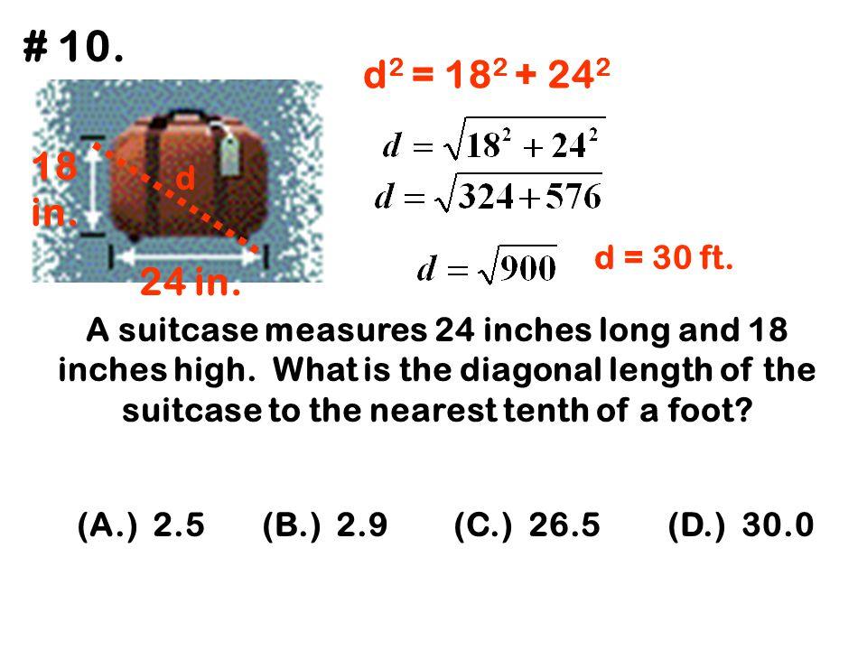 # 10. d2 = 182 + 242. 18. in. d. d = 30 ft. 24 in.