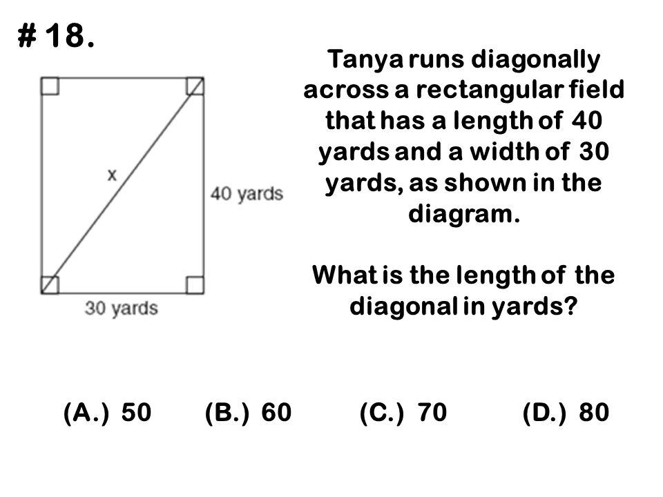 What is the length of the diagonal in yards