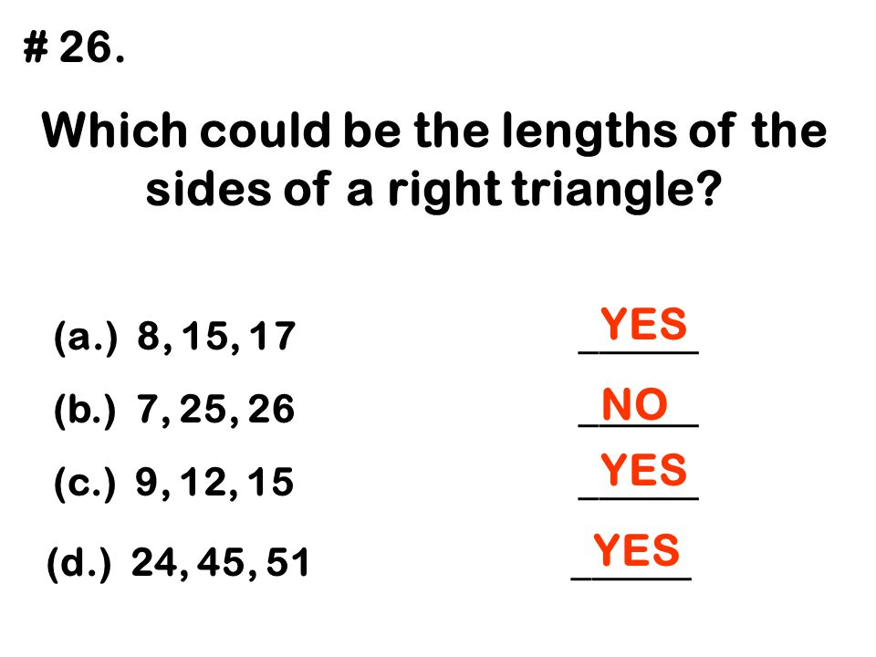 Which could be the lengths of the sides of a right triangle