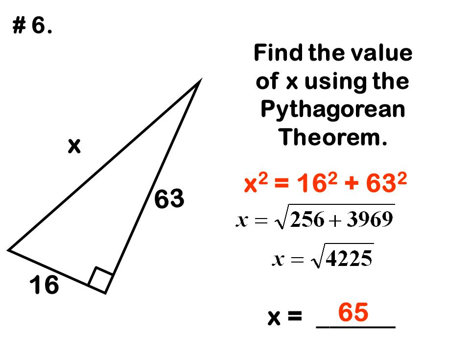 Find the value of x using the Pythagorean Theorem.
