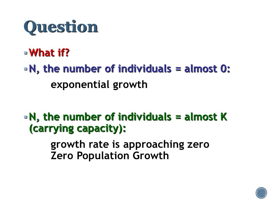Question What if N, the number of individuals = almost 0: