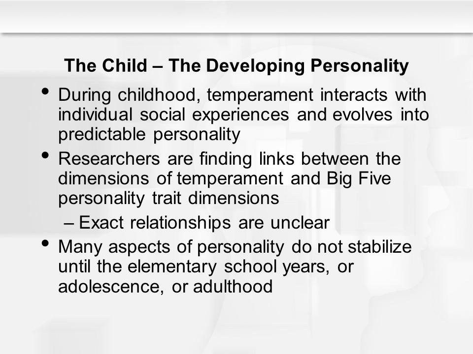 The Child – The Developing Personality