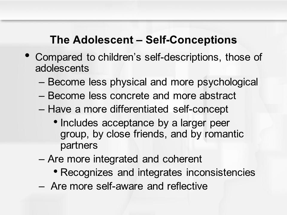 The Adolescent – Self-Conceptions