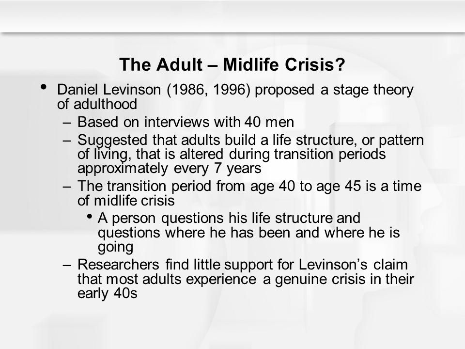 The Adult – Midlife Crisis