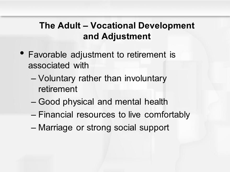 The Adult – Vocational Development and Adjustment