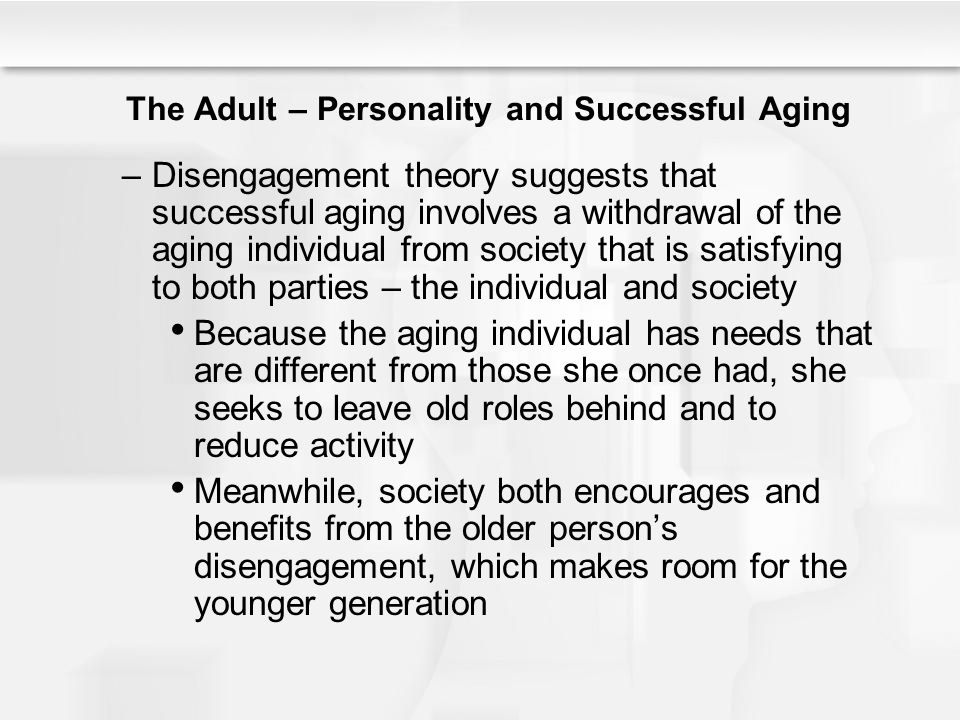 The Adult – Personality and Successful Aging