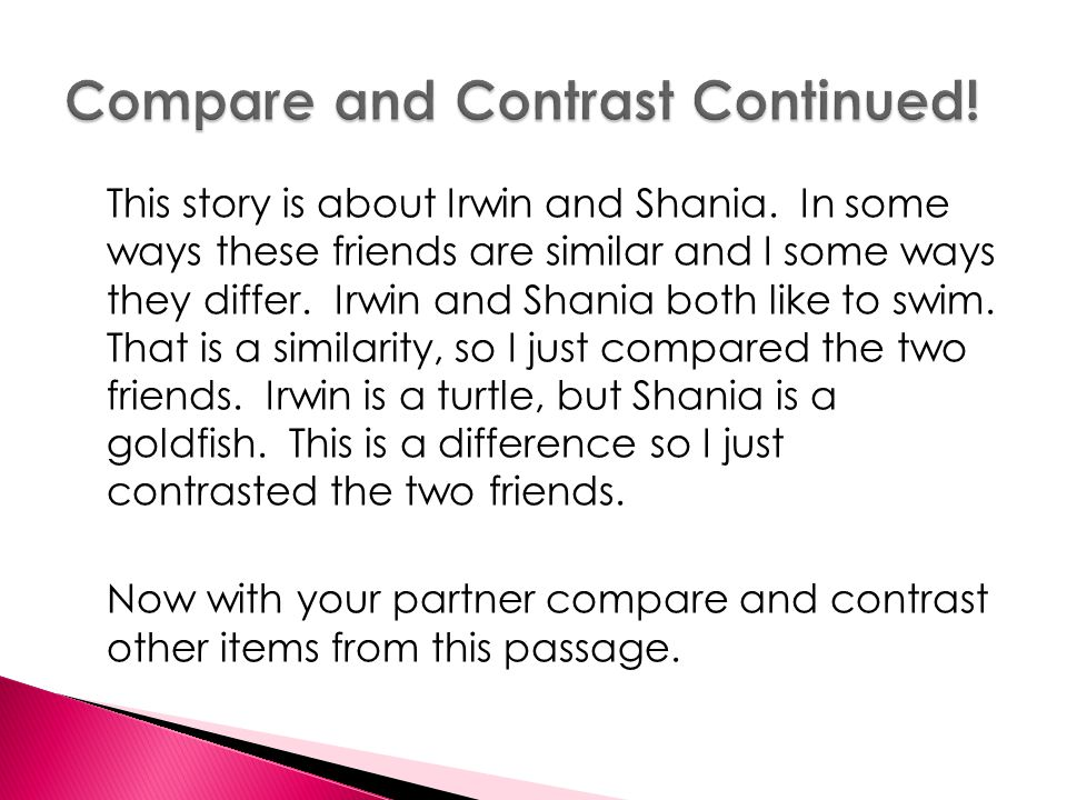 Compare and Contrast Continued!