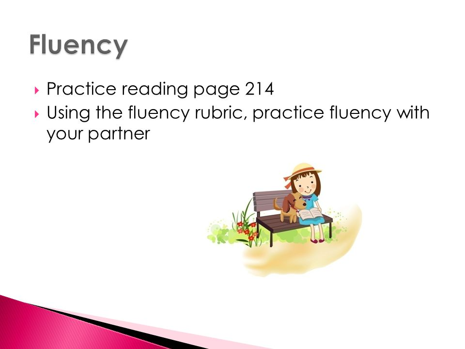 Fluency Practice reading page 214
