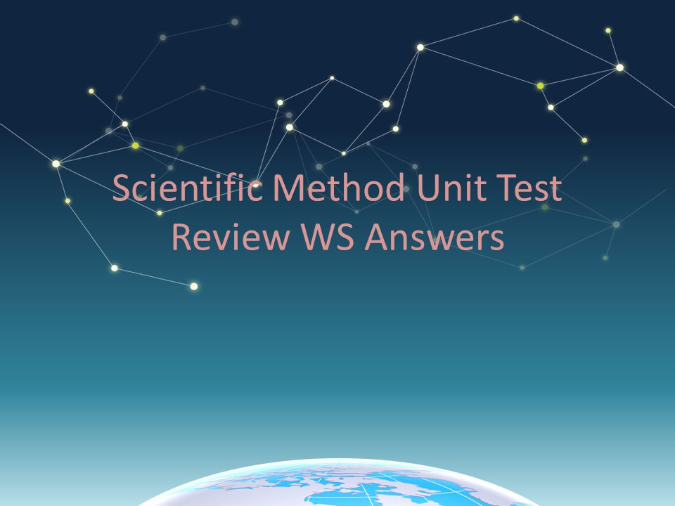 Scientific Method Unit Test Review WS Answers