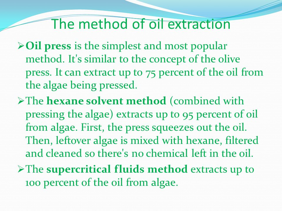 The method of oil extraction