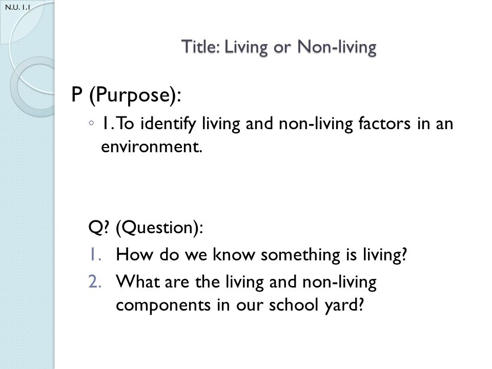 Title: Living or Non-living