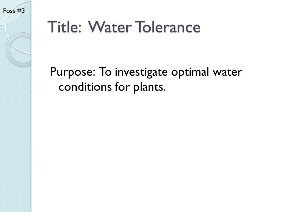 Title: Water Tolerance
