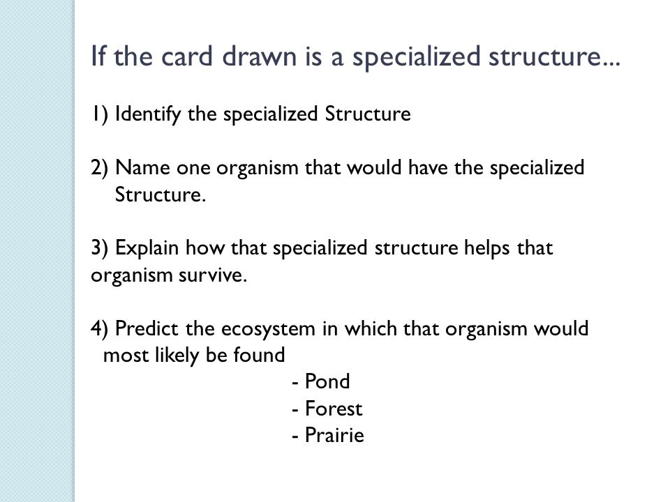 If the card drawn is a specialized structure...