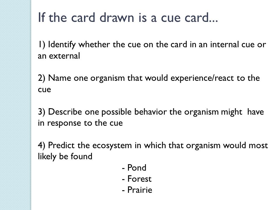 If the card drawn is a cue card...