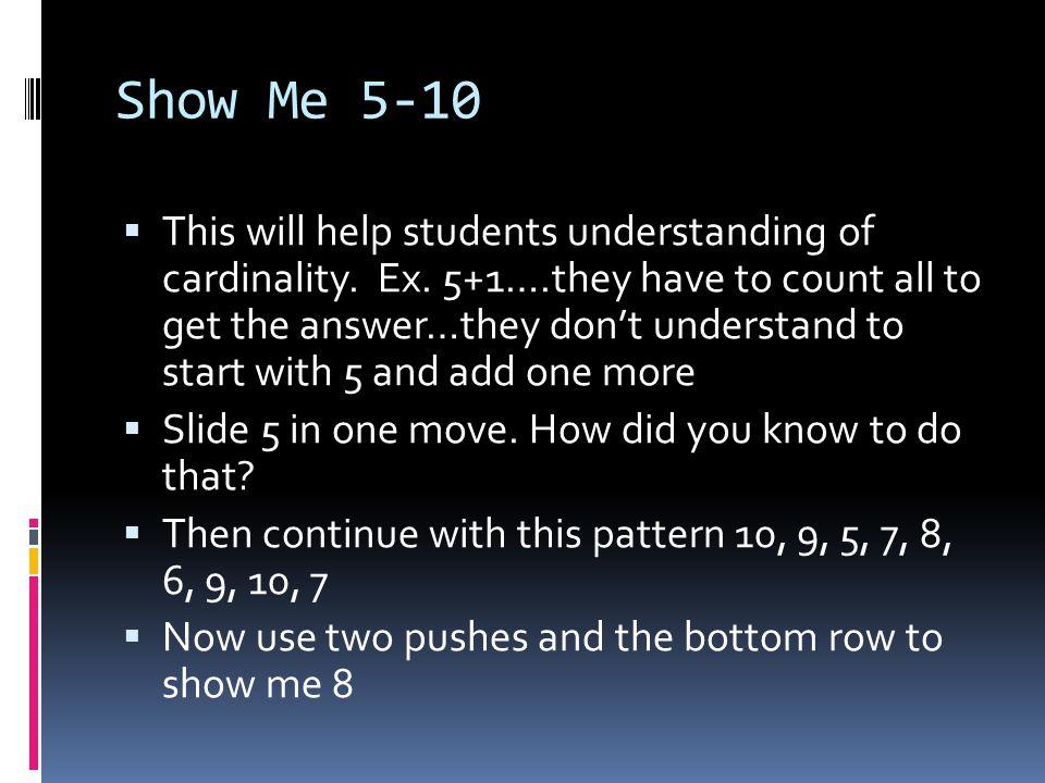 Show Me 5-10