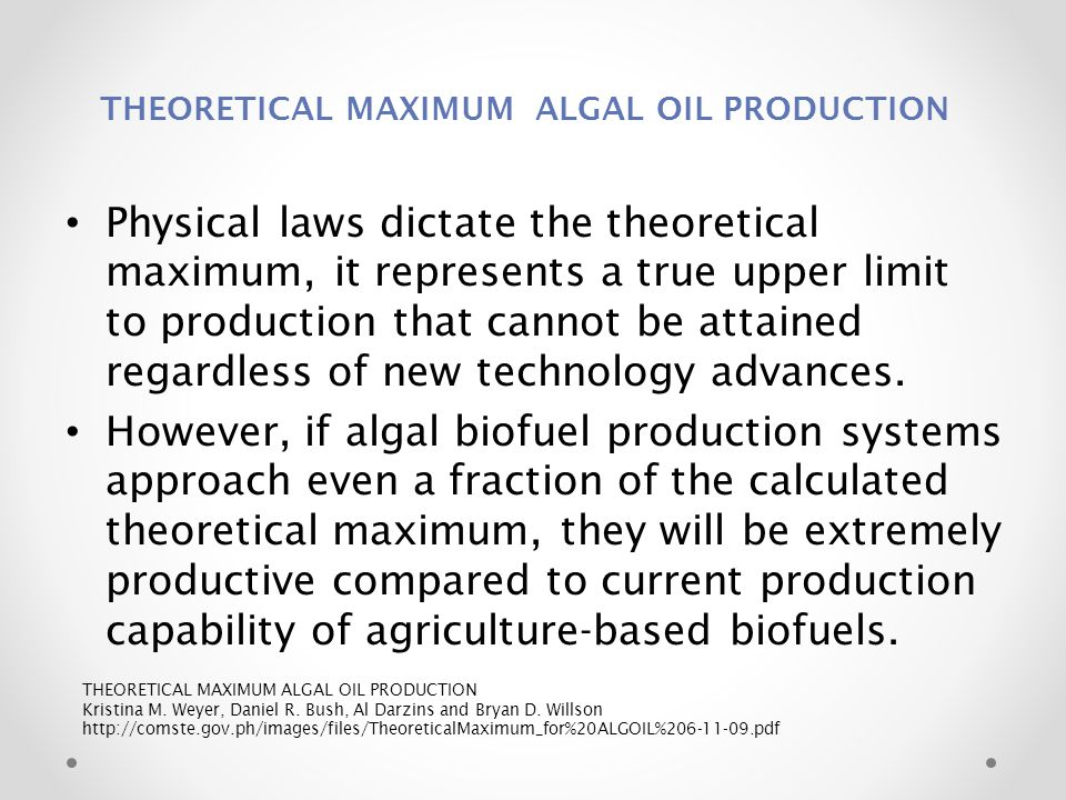 THEORETICAL MAXIMUM ALGAL OIL PRODUCTION