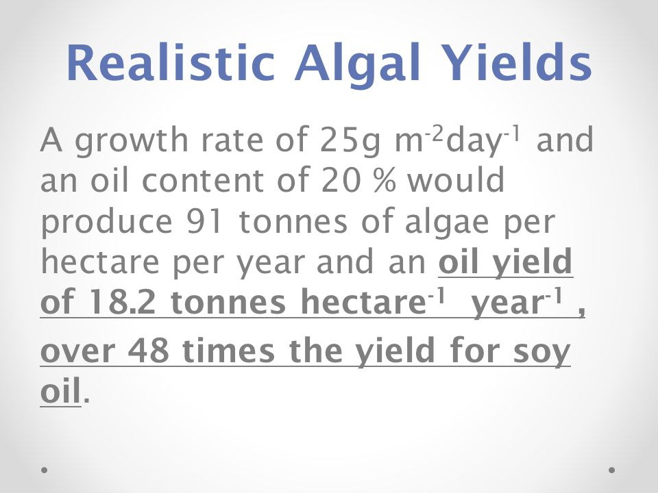 Realistic Algal Yields