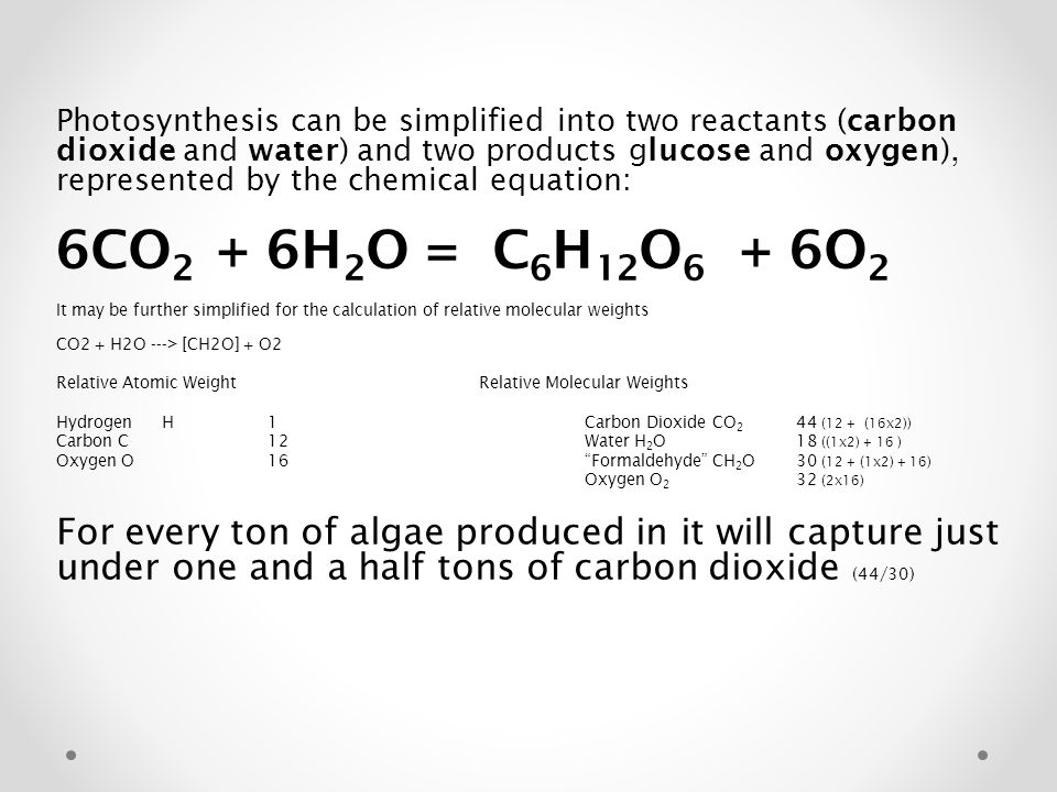 Photosynthesis can be simplified into two reactants (carbon dioxide and water) and two products glucose and oxygen), represented by the chemical equation:
