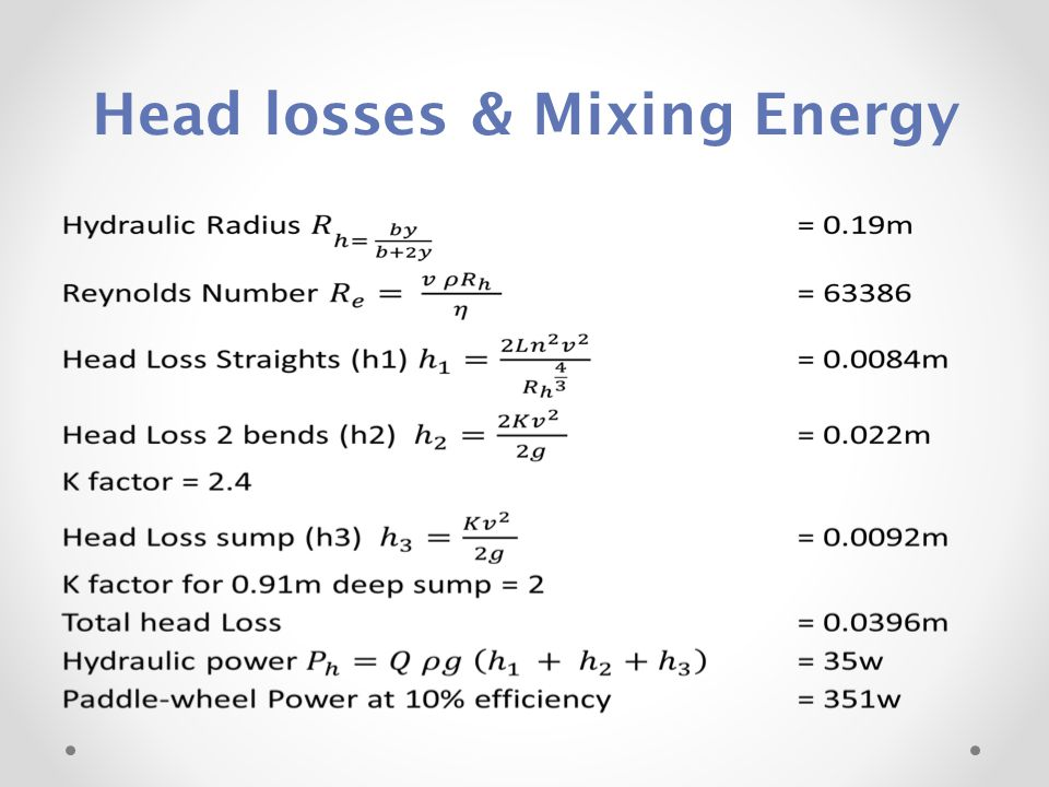 Head losses & Mixing Energy
