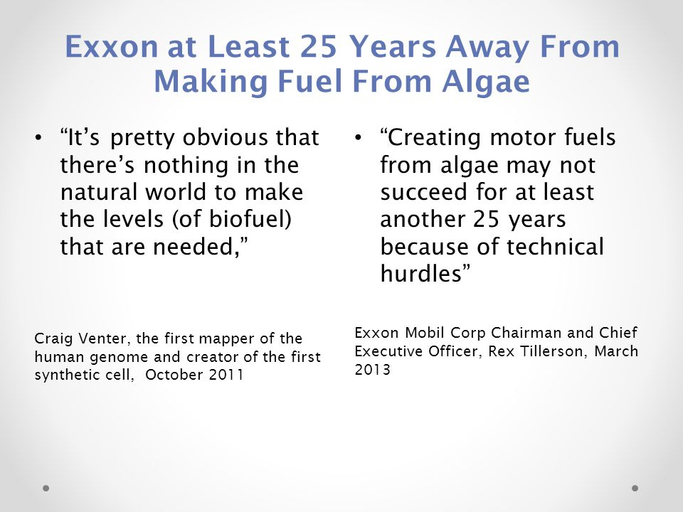 Exxon at Least 25 Years Away From Making Fuel From Algae