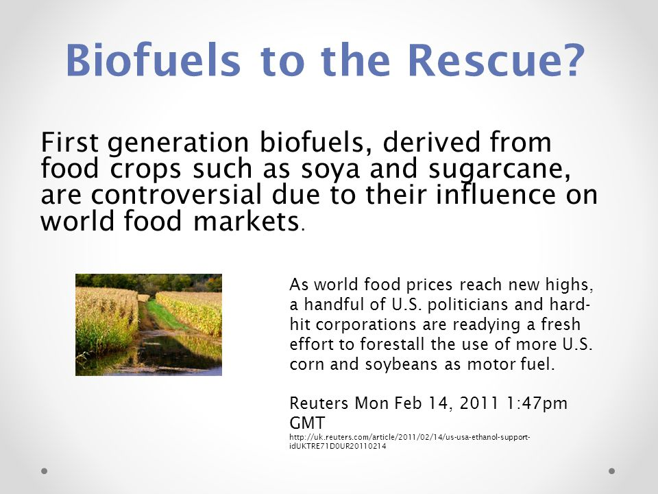 Biofuels to the Rescue