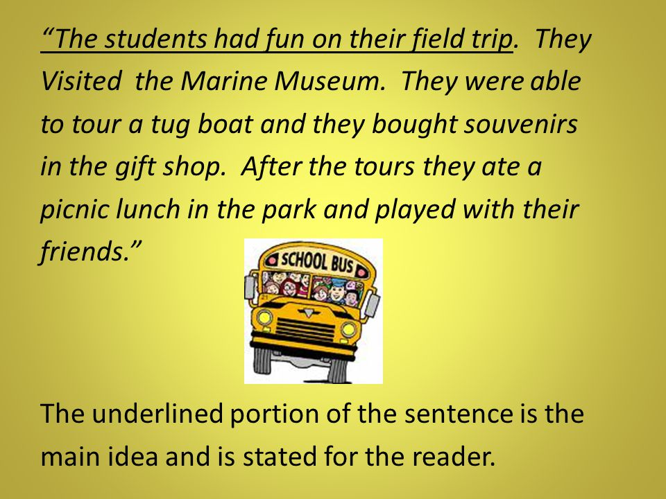 The students had fun on their field trip