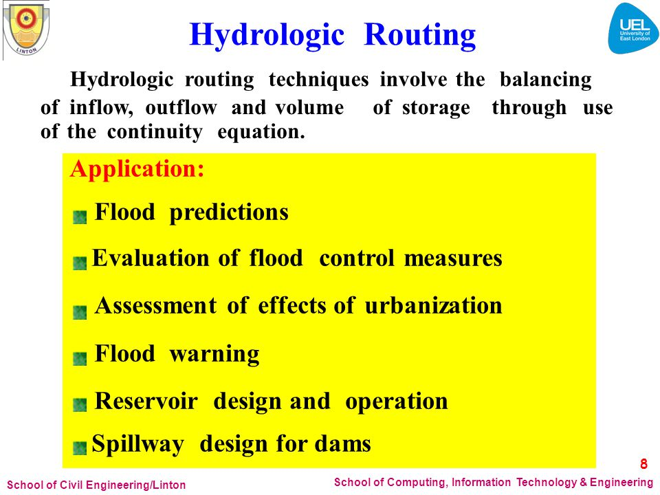 Hydrologic routing techniques involve the balancing