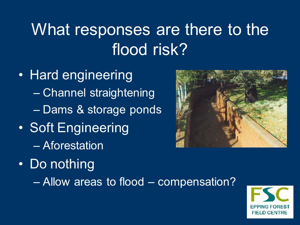 What responses are there to the flood risk