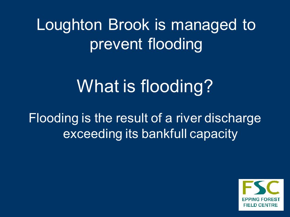 Loughton Brook is managed to prevent flooding