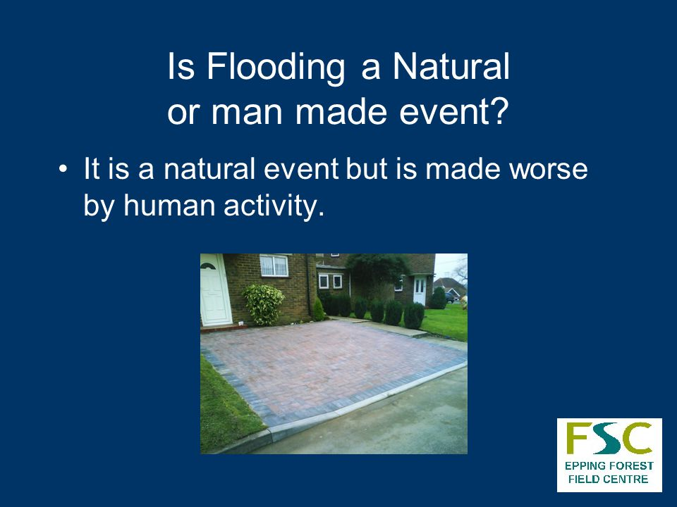 Is Flooding a Natural or man made event