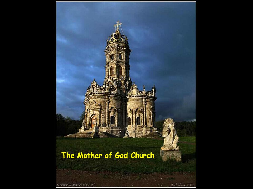 The Mother of God Church