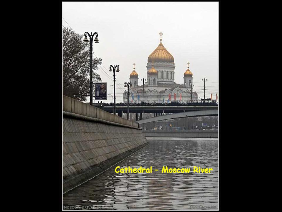 Cathedral – Moscow River