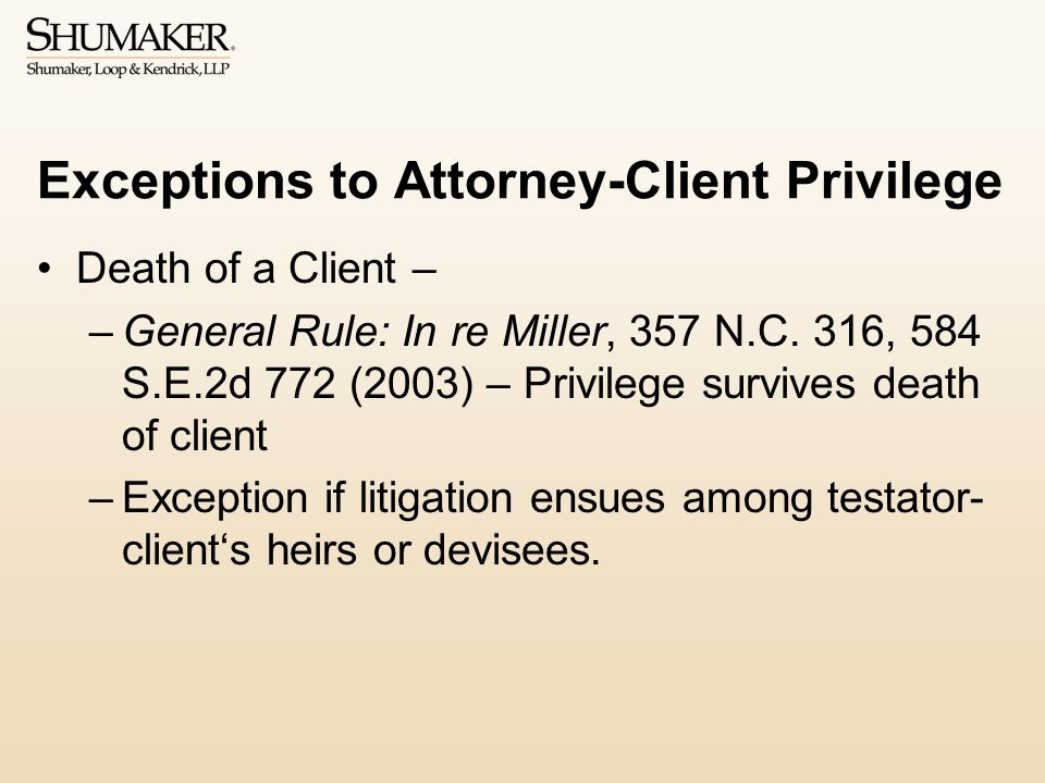 Exceptions to Attorney-Client Privilege