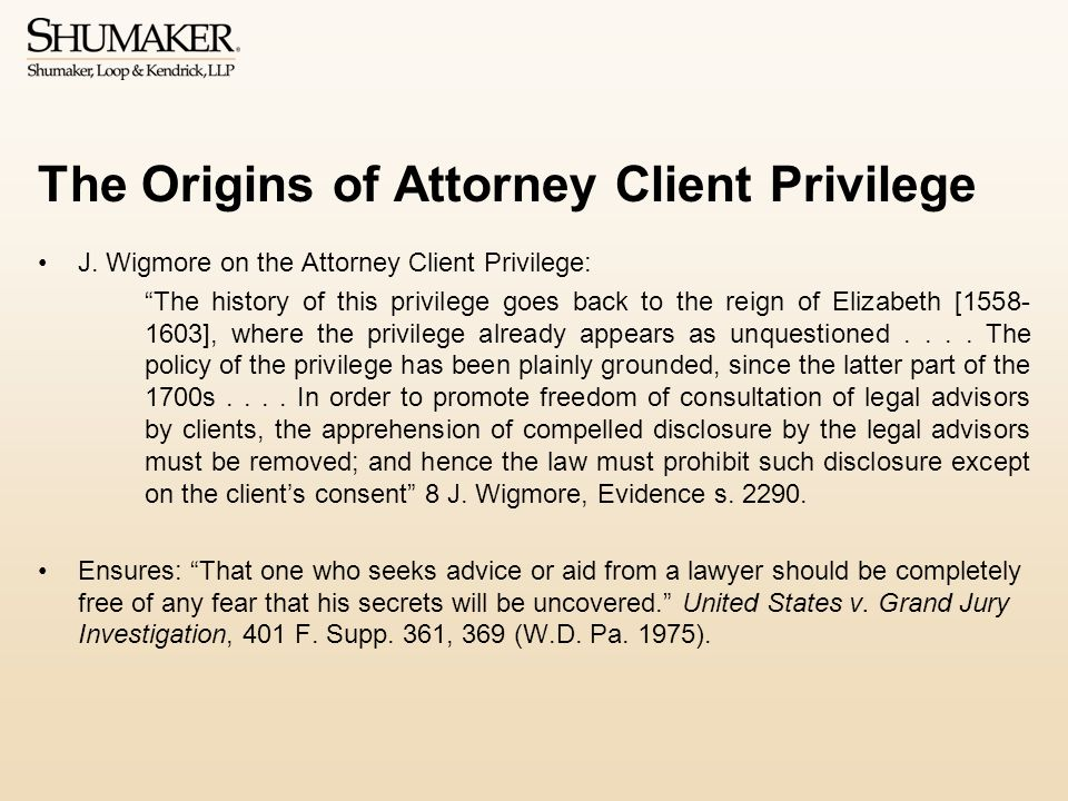 The Origins of Attorney Client Privilege