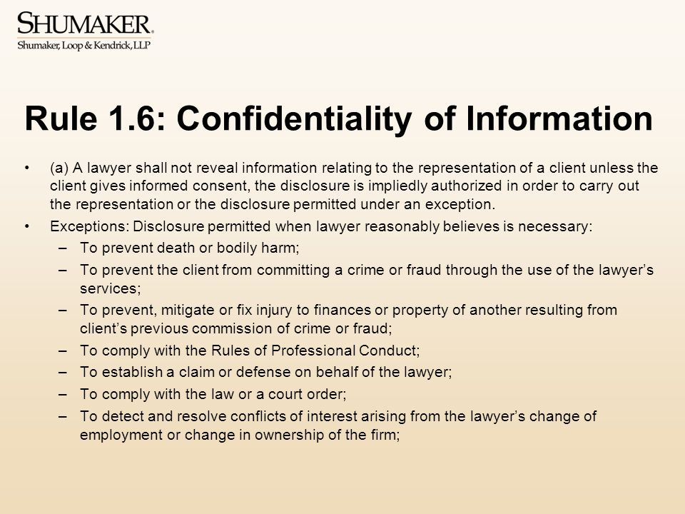 Rule 1.6: Confidentiality of Information