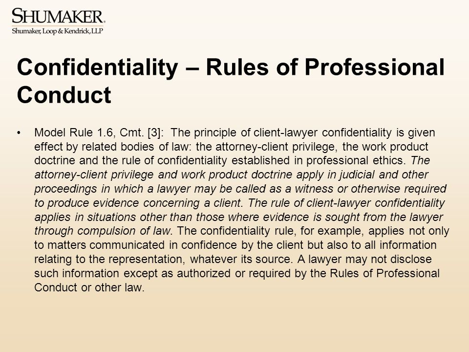 Confidentiality – Rules of Professional Conduct