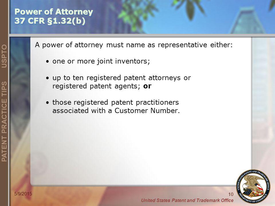Power of Attorney 37 CFR §1.32(b)